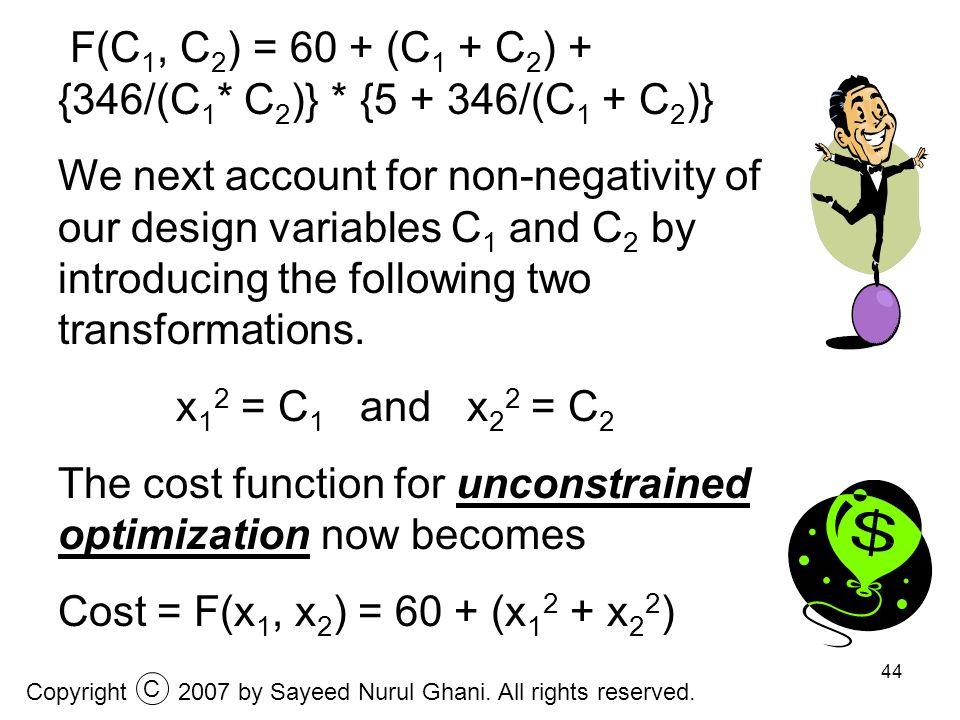 F(C1, C2) = 60 + (C1 + C2) + {346/(C1* C2)} * {5 + 346/(C1 + C2)}