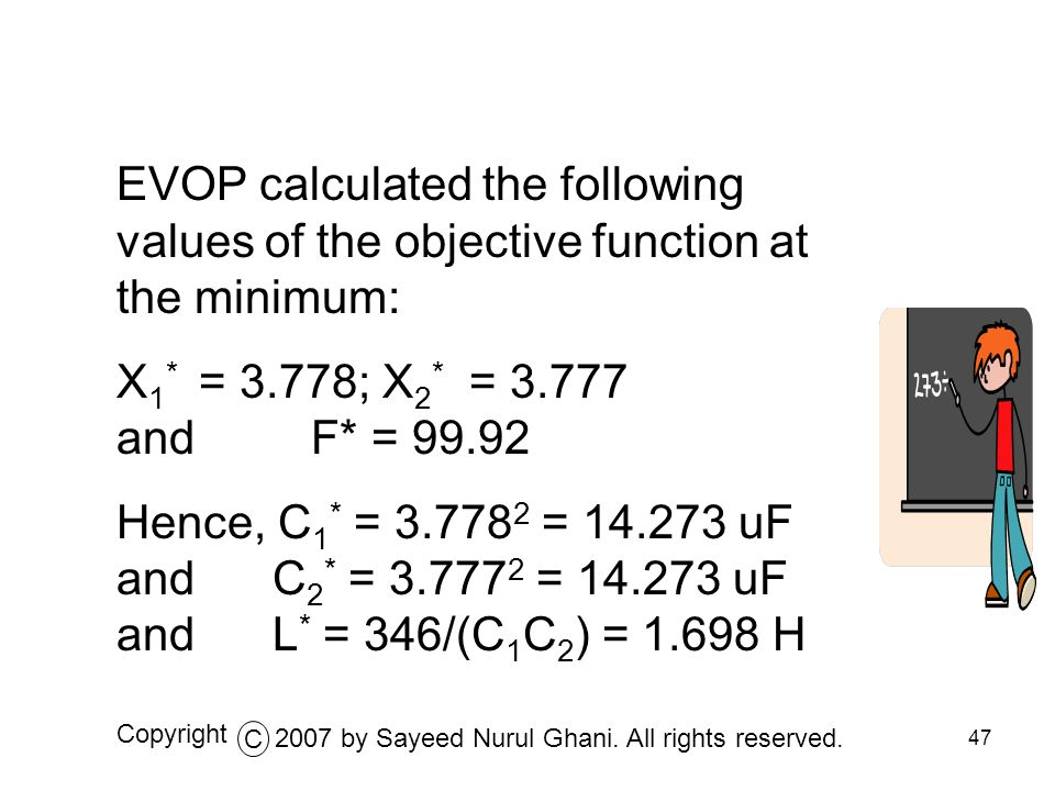 EVOP calculated the following values of the objective function at the minimum:
