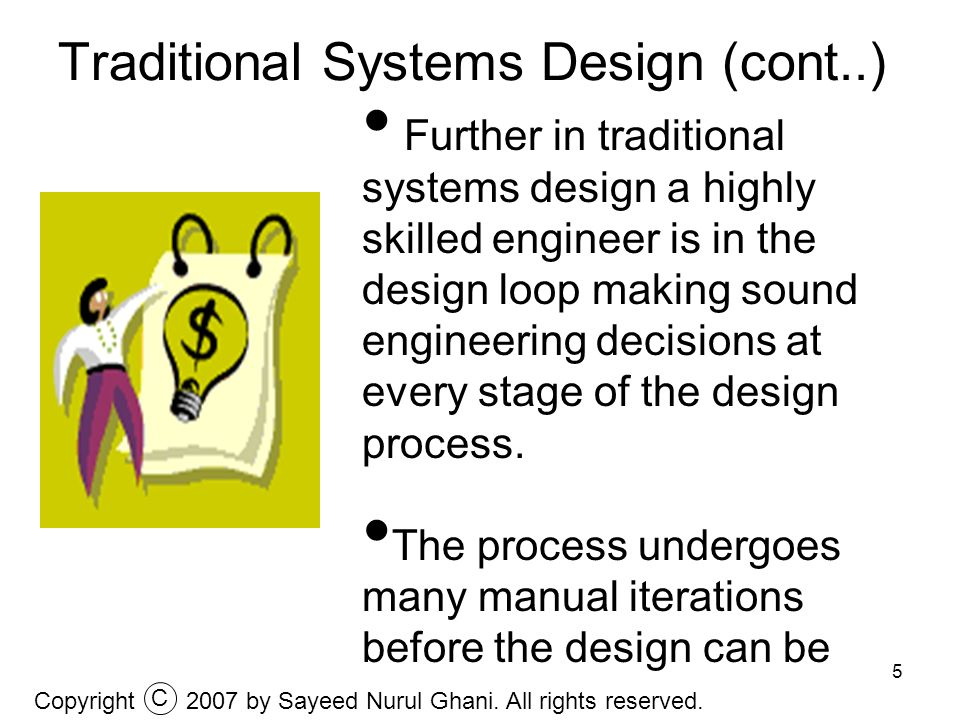 Traditional Systems Design (cont..)