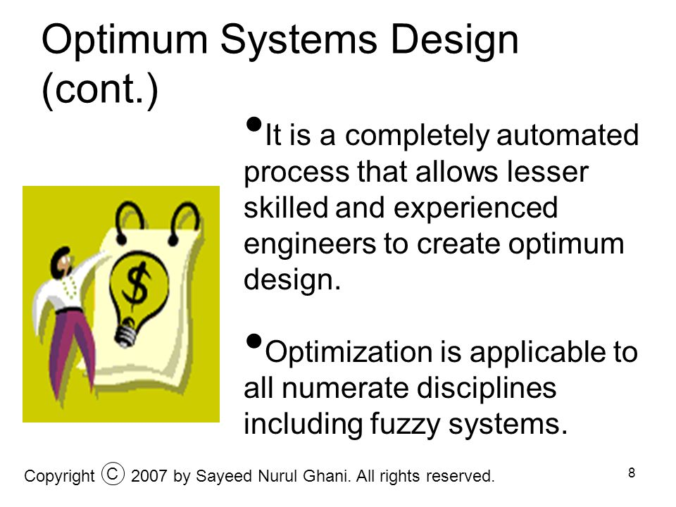 Optimum Systems Design (cont.)