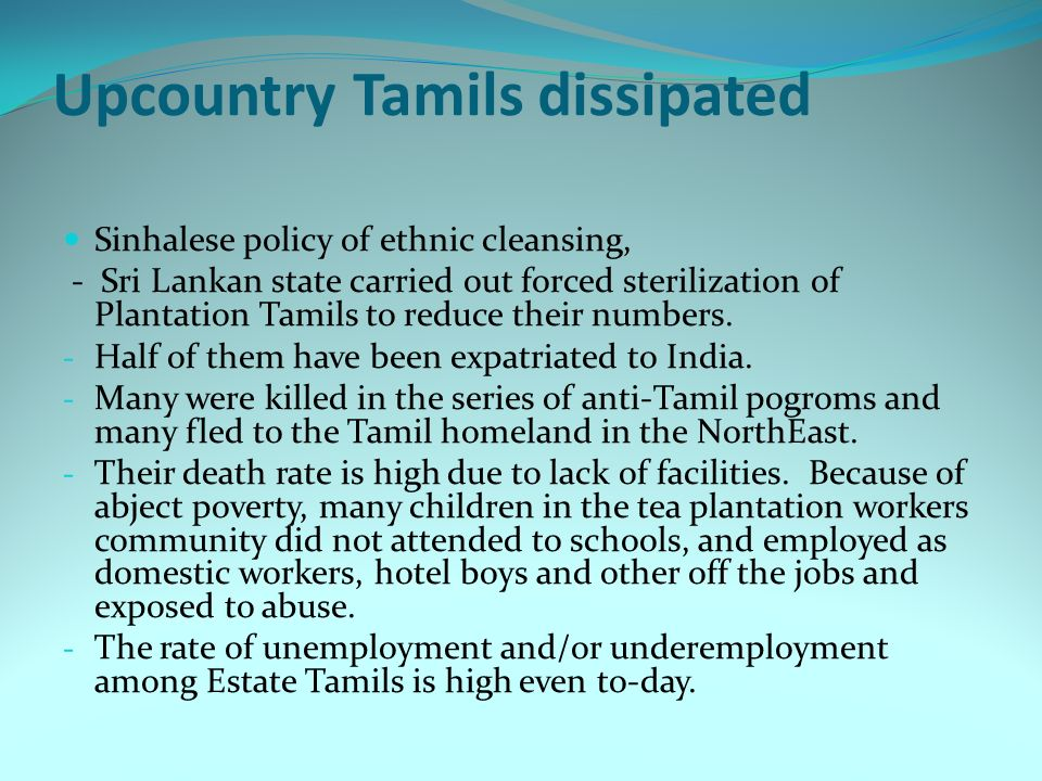 Upcountry Tamils dissipated
