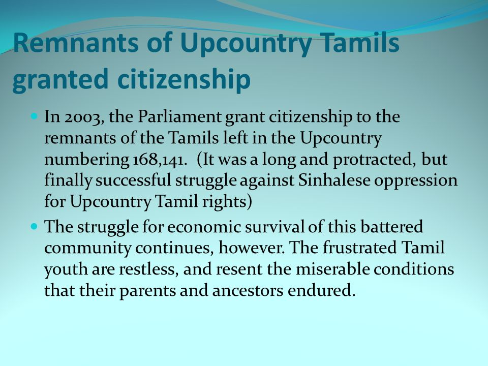 Remnants of Upcountry Tamils granted citizenship