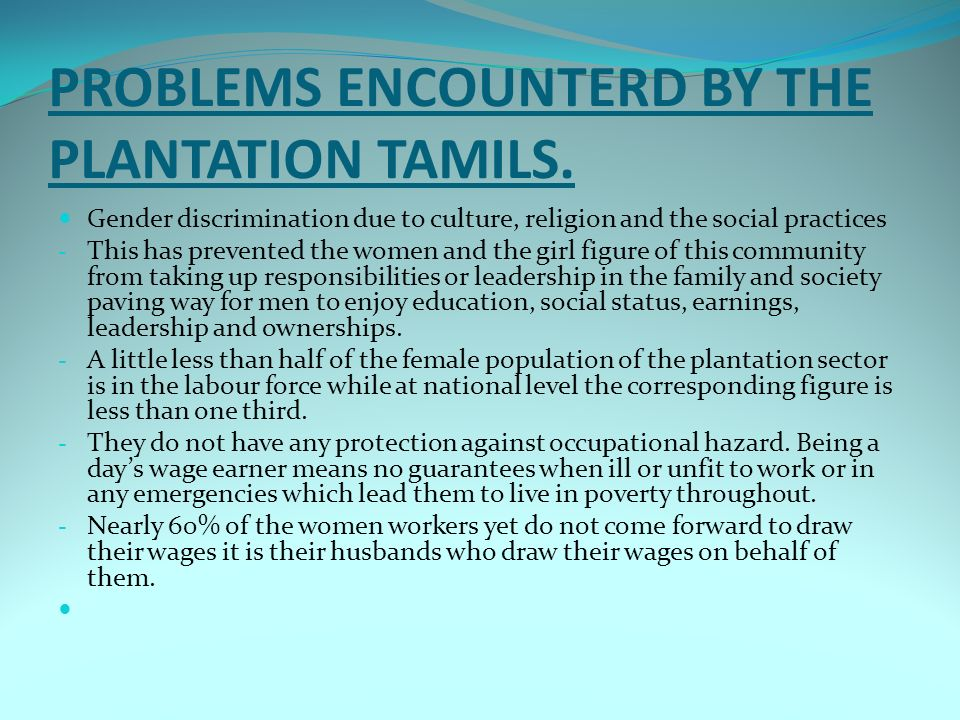 PROBLEMS ENCOUNTERD BY THE PLANTATION TAMILS.