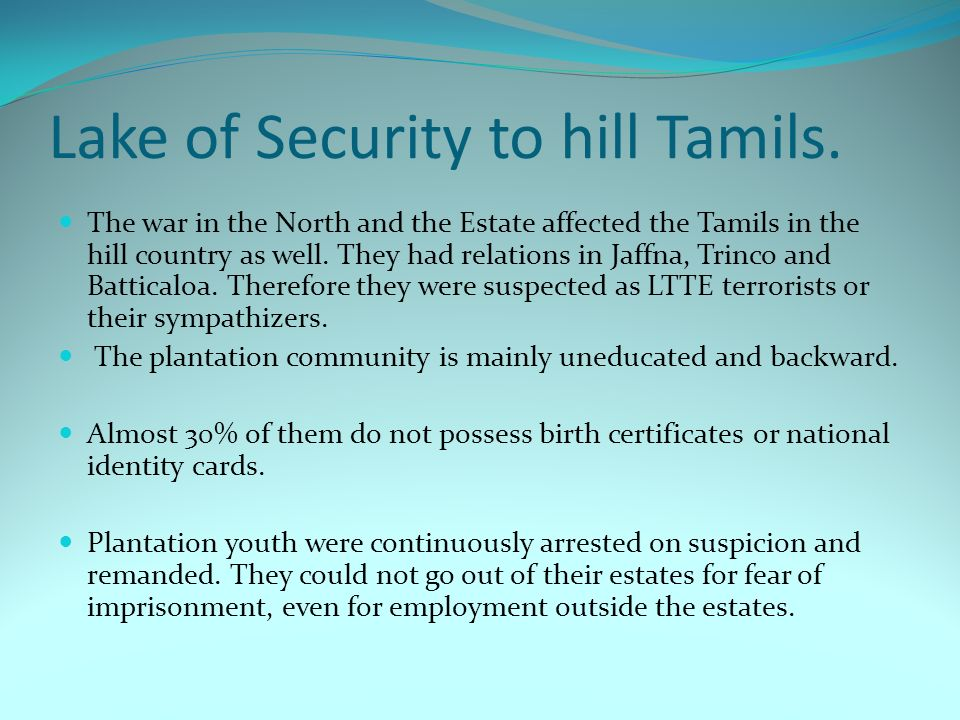Lake of Security to hill Tamils.