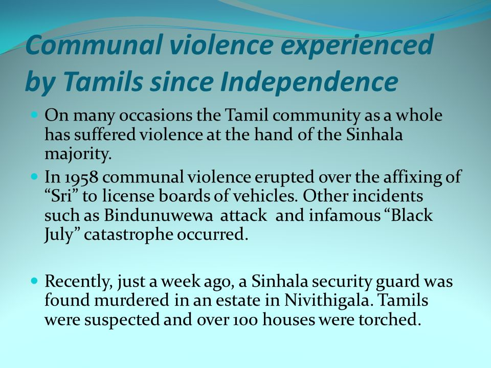 Communal violence experienced by Tamils since Independence