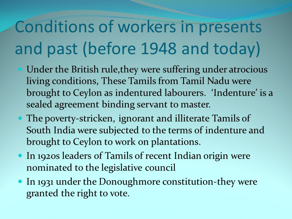 Conditions of workers in presents and past (before 1948 and today)