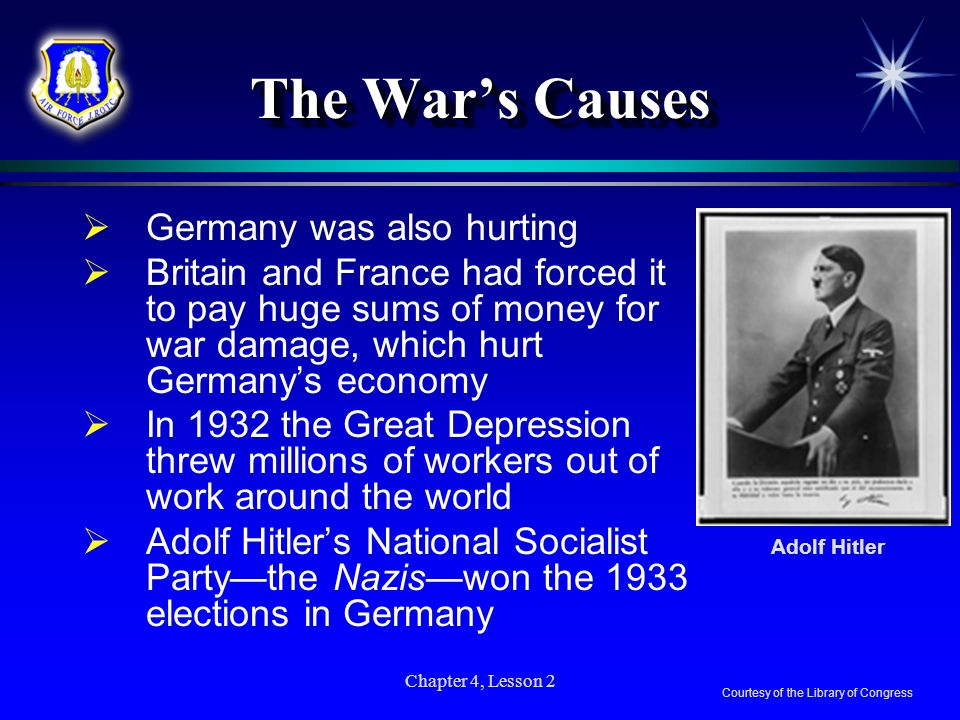The War's Causes Germany was also hurting