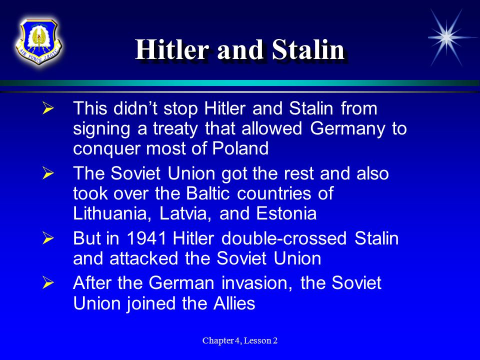 Hitler and StalinThis didn't stop Hitler and Stalin from signing a treaty that allowed Germany to conquer most of Poland.