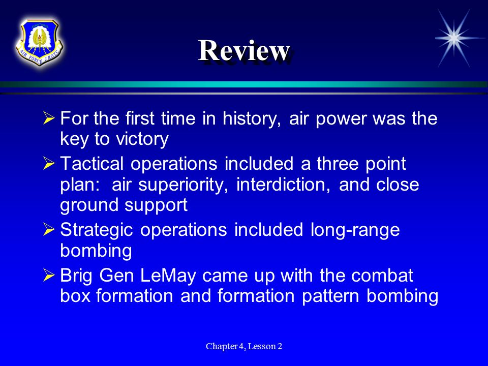 Review For the first time in history, air power was the key to victory