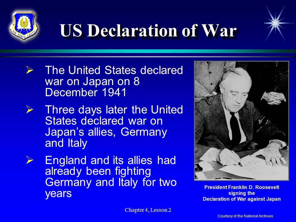 US Declaration of WarPresident Franklin D. Roosevelt signing the. Declaration of War against Japan.
