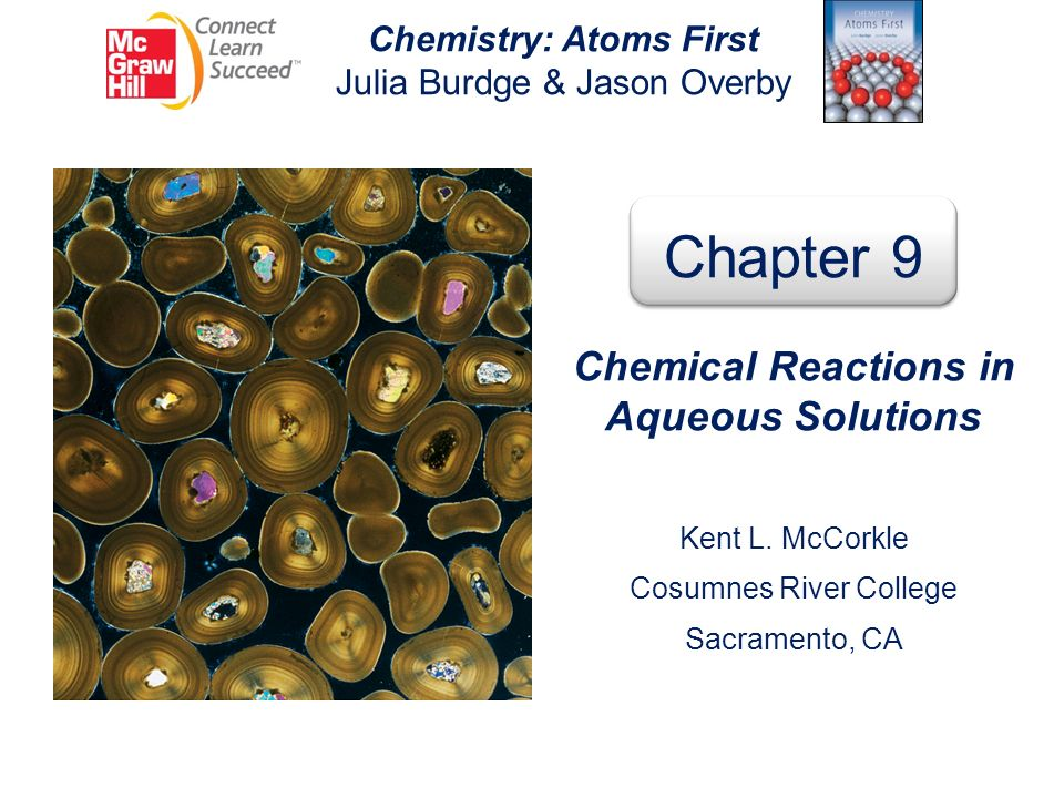 Chemistry: Atoms First Chemical Reactions in Aqueous Solutions