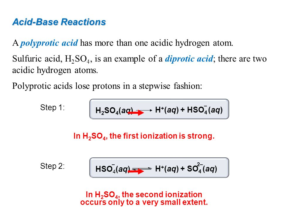 A polyprotic acid has more than one acidic hydrogen atom.