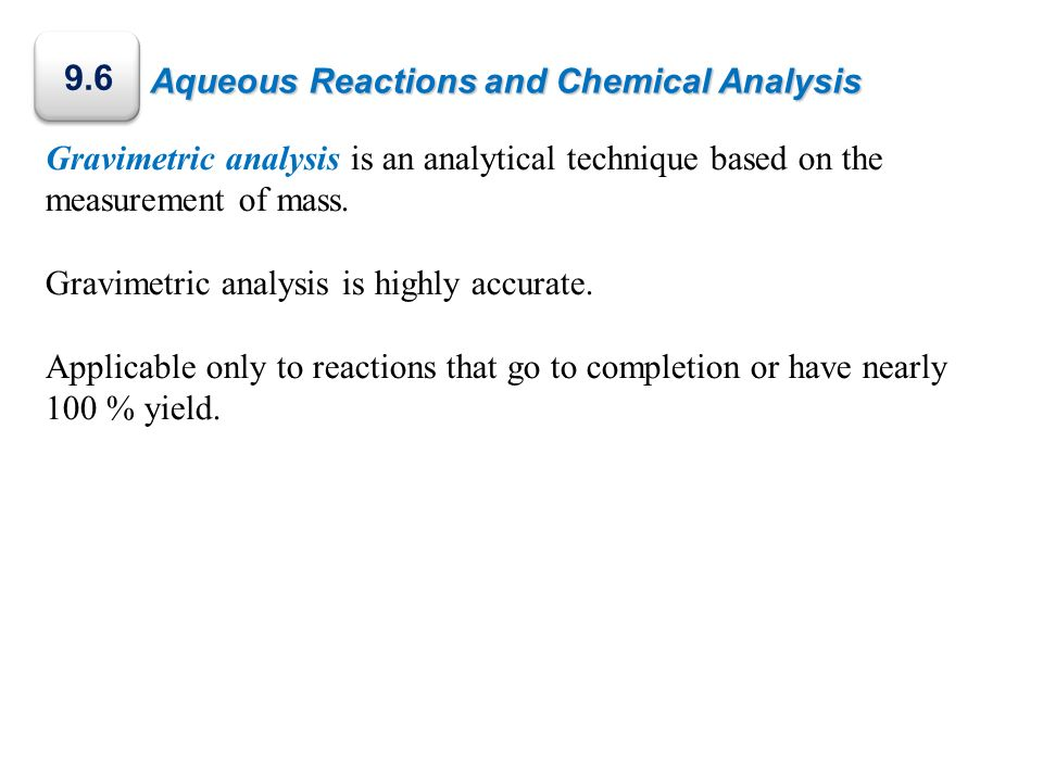 9.6 Aqueous Reactions and Chemical Analysis