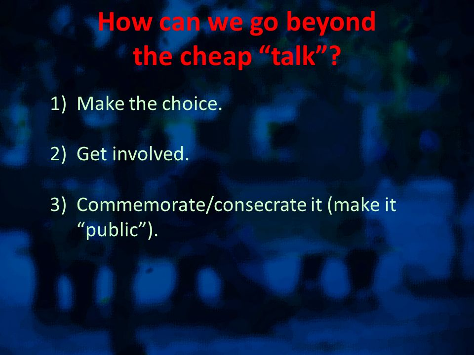 How can we go beyond the cheap talk