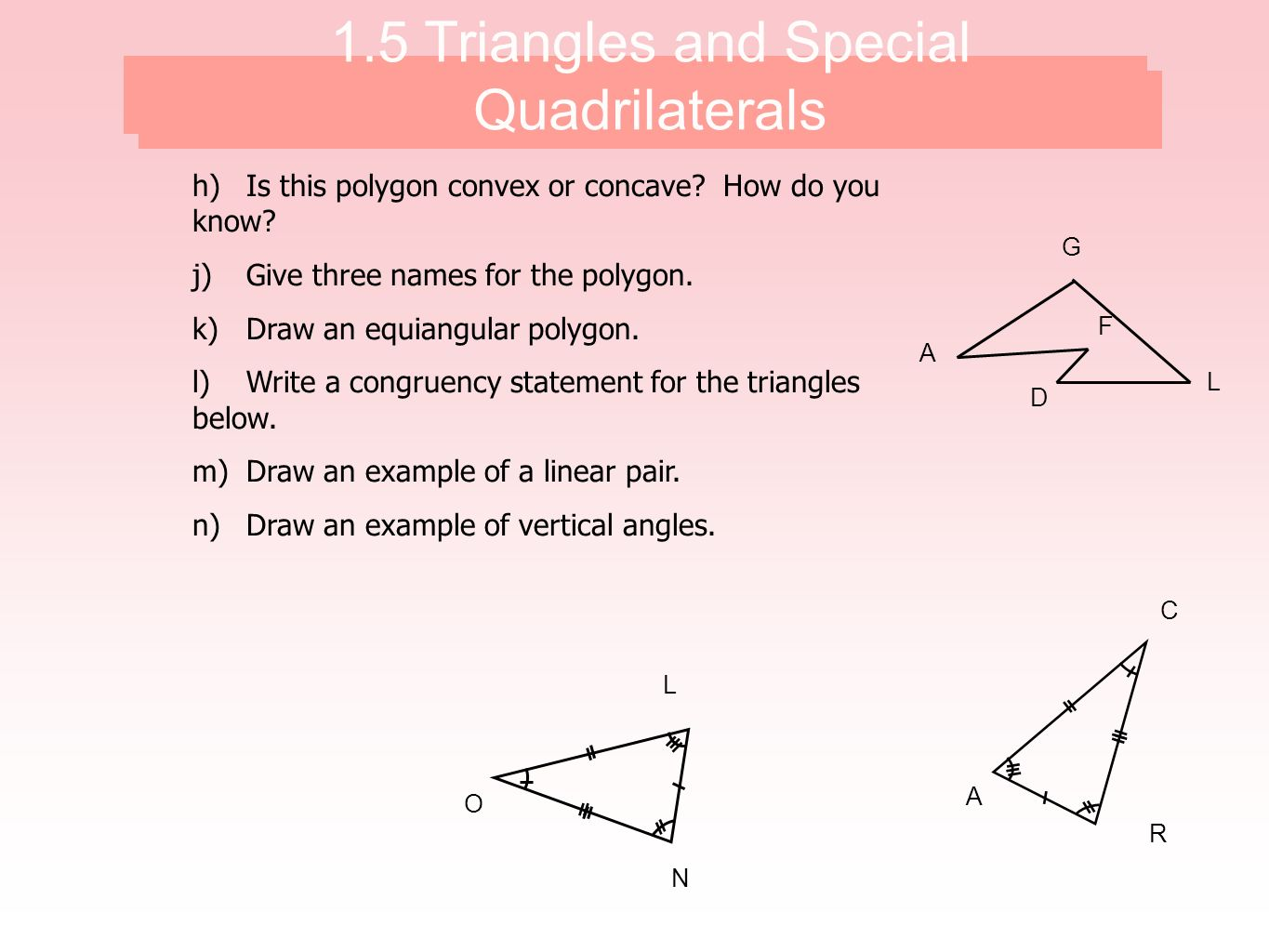 1.5 Triangles and Special Qudrilaterals