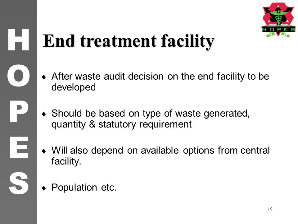 End treatment facility