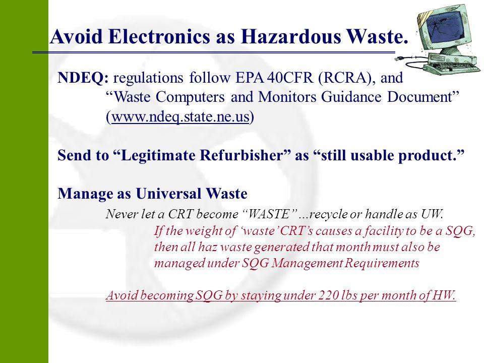 Avoid Electronics as Hazardous Waste.