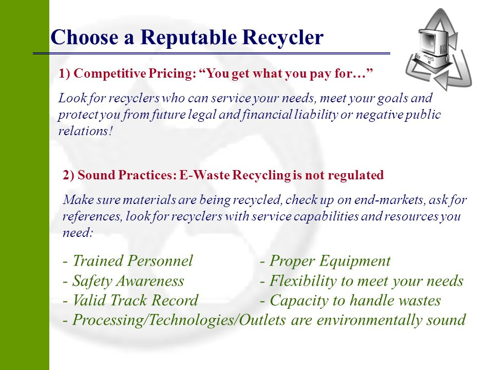 Choose a Reputable Recycler