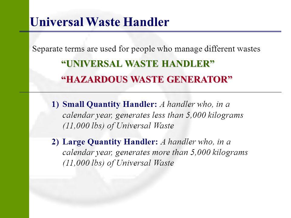Universal Waste Handler