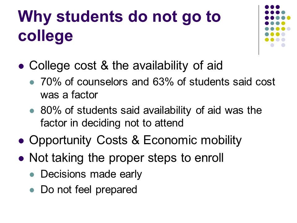 Why students do not go to college