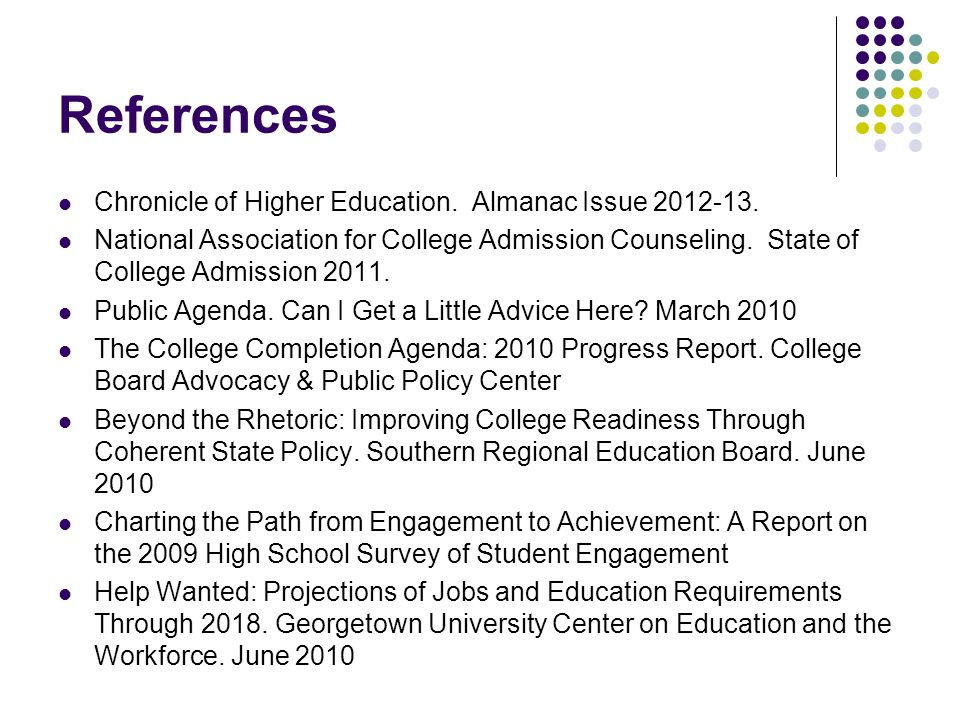 References Chronicle of Higher Education. Almanac Issue 2012-13.