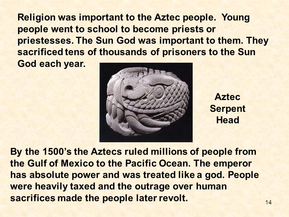 Religion was important to the Aztec people