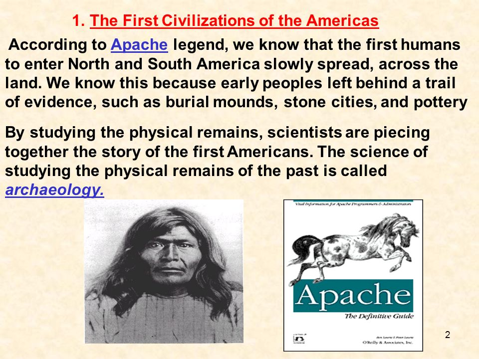 The First Civilizations of the Americas