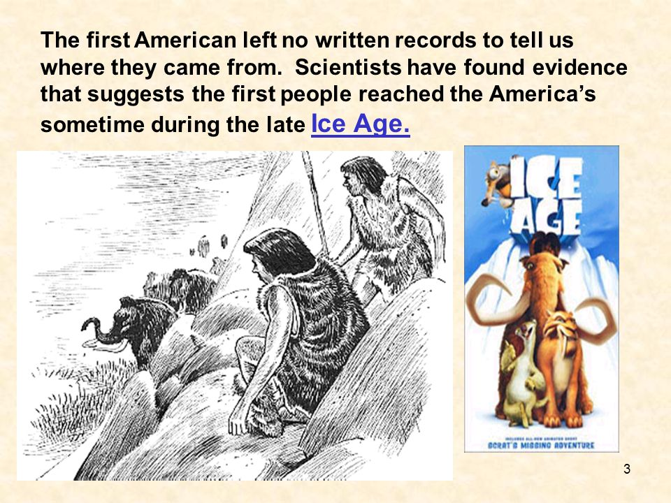 The first American left no written records to tell us where they came from.