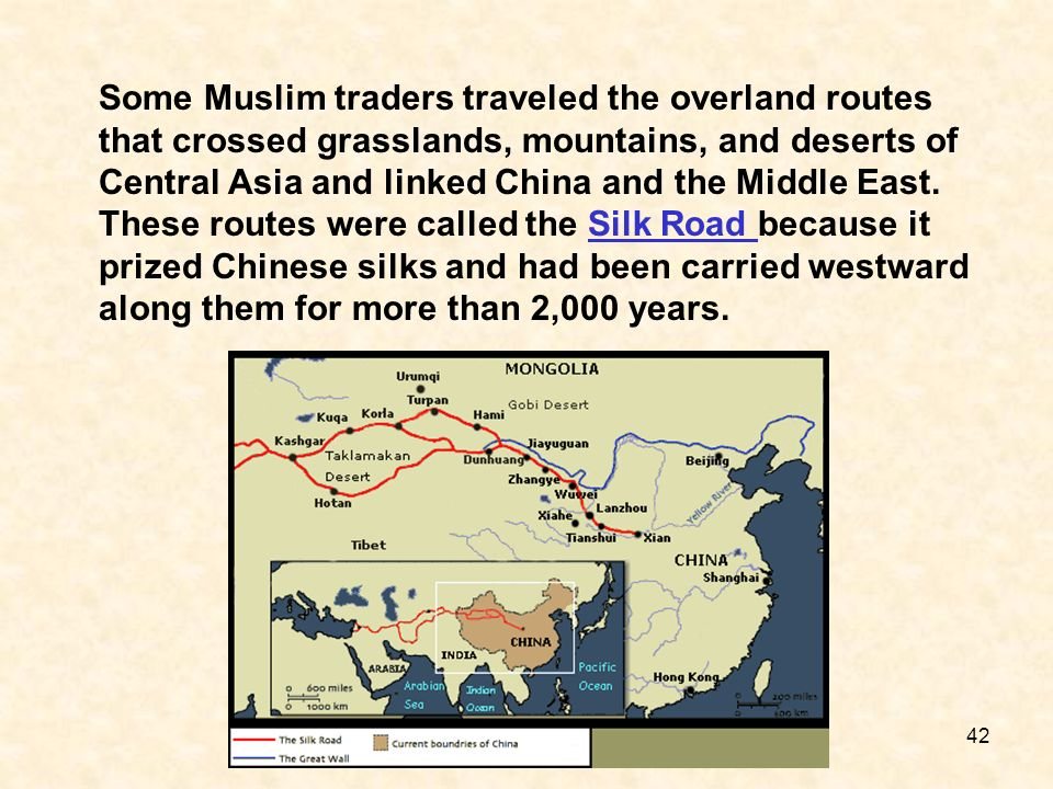 Some Muslim traders traveled the overland routes that crossed grasslands, mountains, and deserts of Central Asia and linked China and the Middle East.
