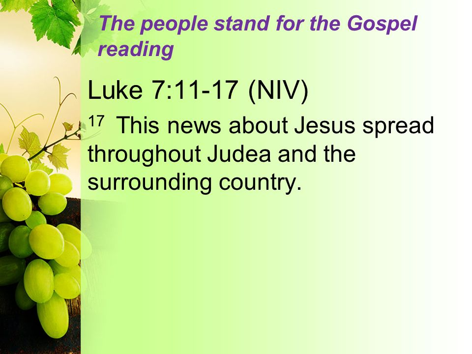The people stand for the Gospel reading