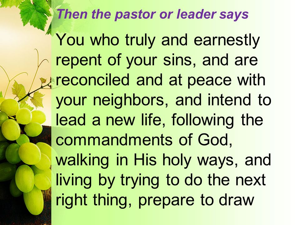 Then the pastor or leader says