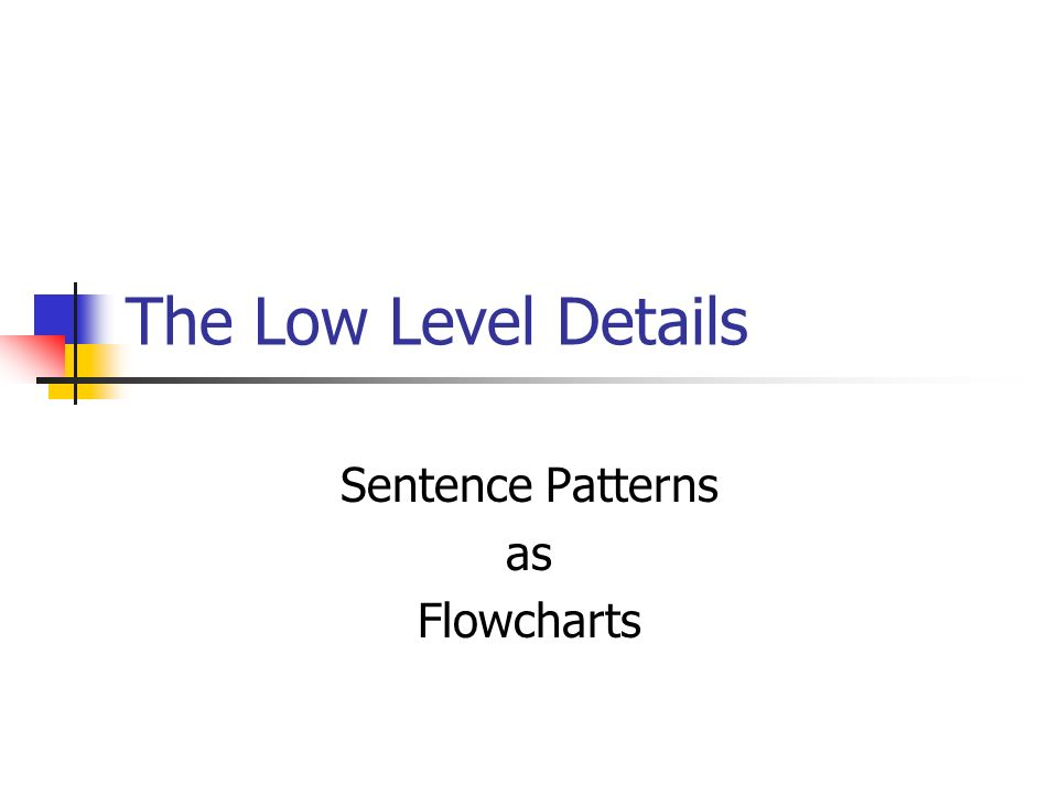 Sentence Patterns as Flowcharts