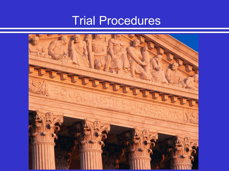 Trial Procedures Chapter 2.2