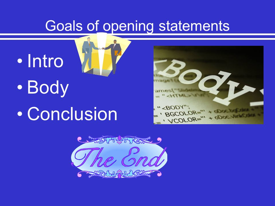Goals of opening statements
