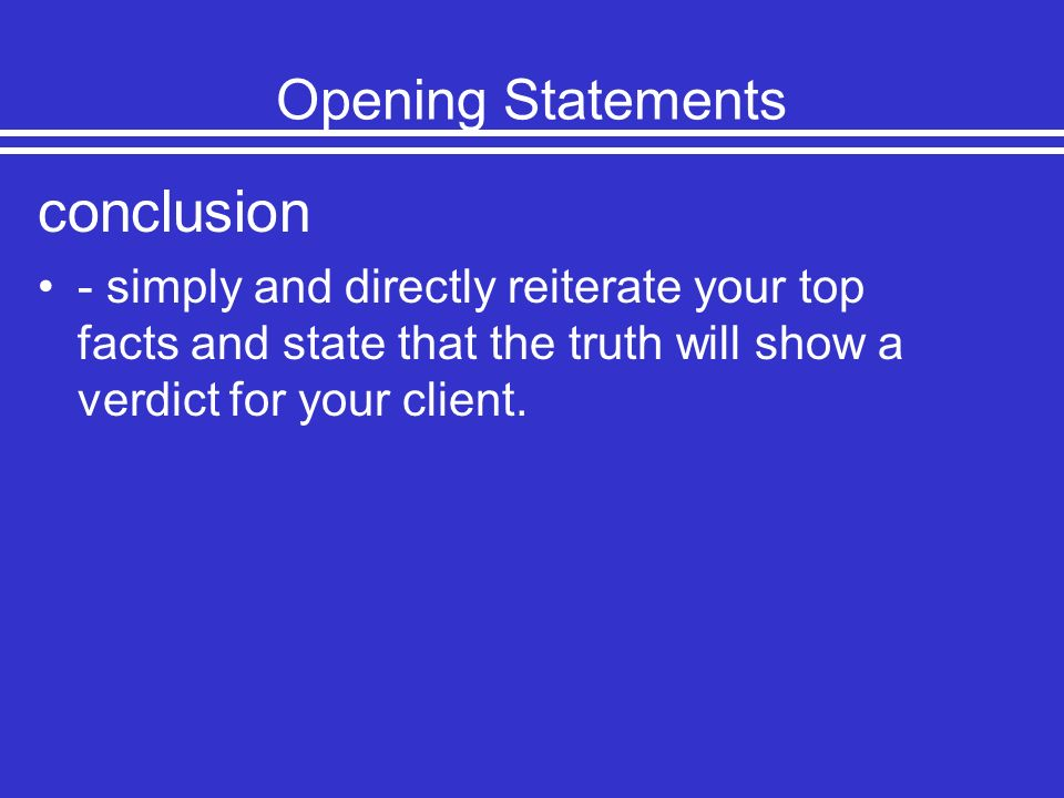 conclusion Opening Statements