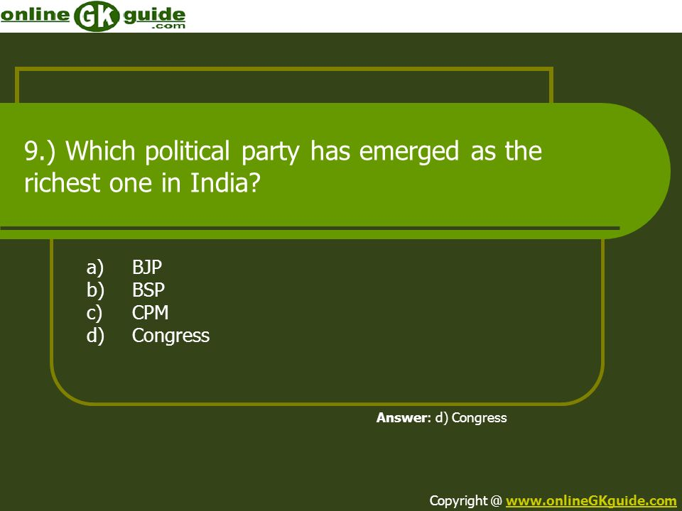 9.) Which political party has emerged as the richest one in India