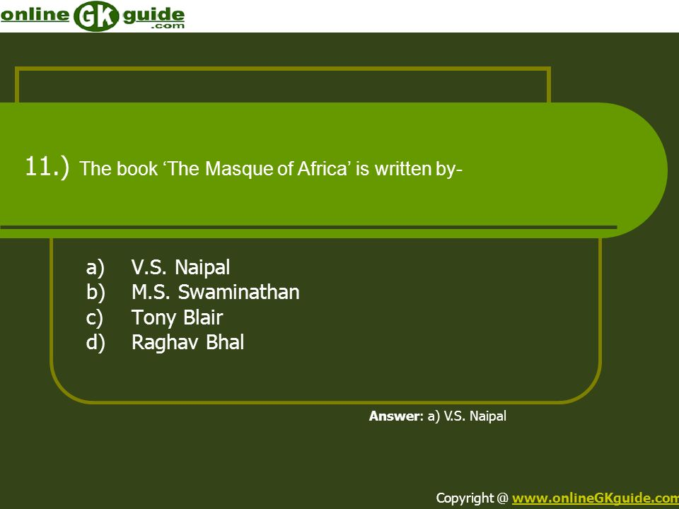 11.) The book 'The Masque of Africa' is written by-