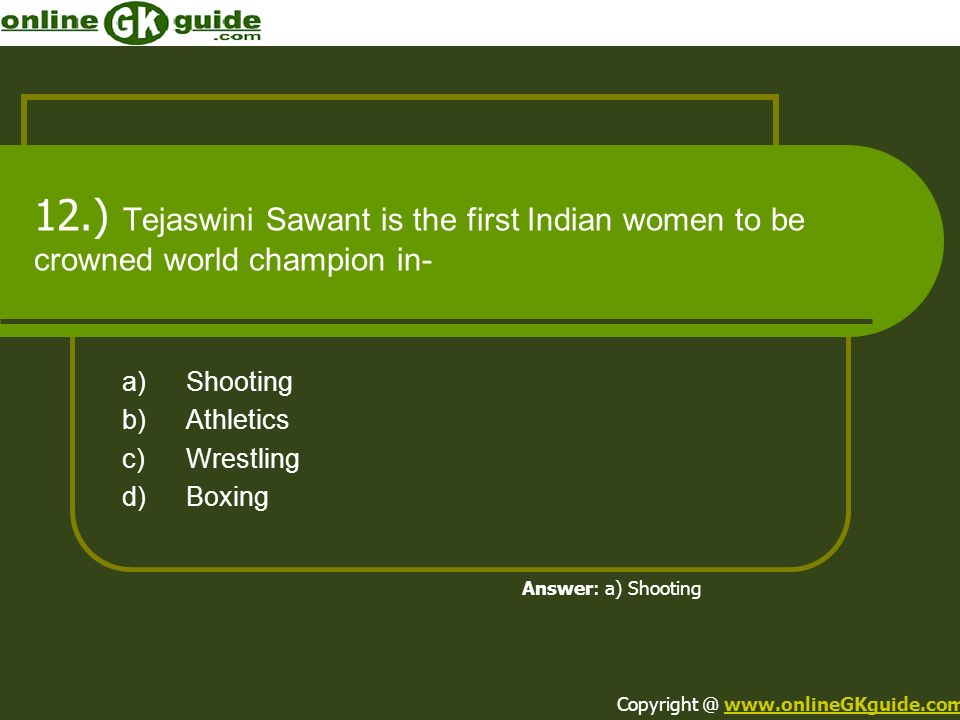 a) Shooting b) Athletics c) Wrestling d) Boxing