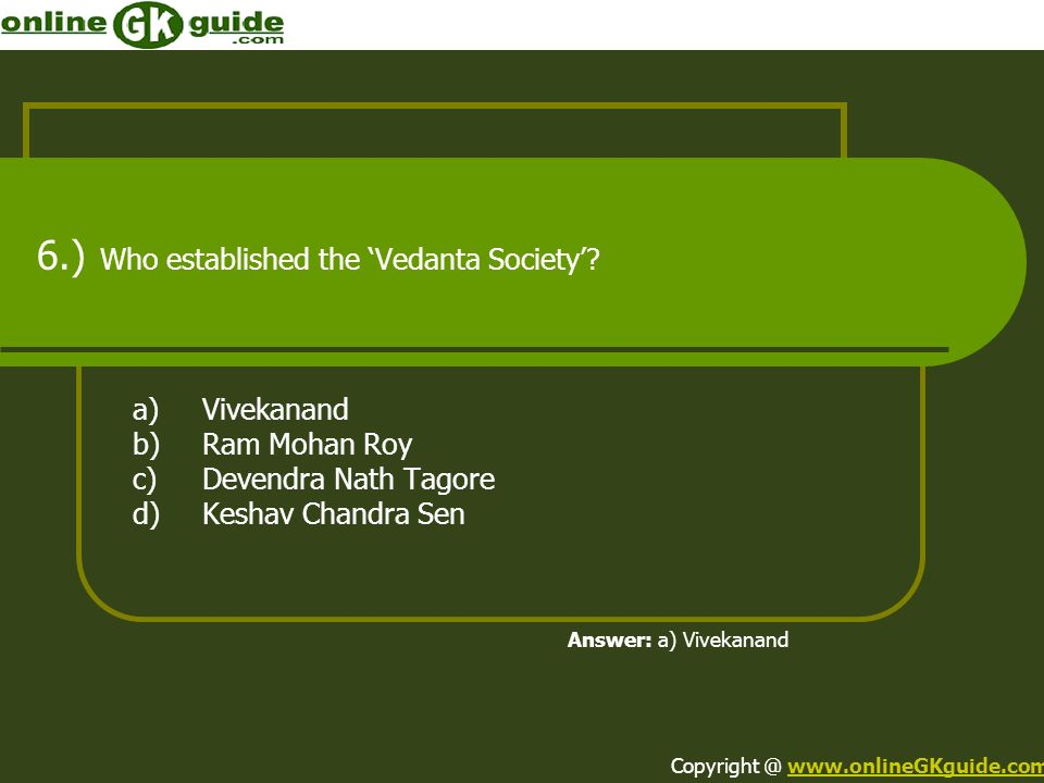 6.) Who established the 'Vedanta Society'