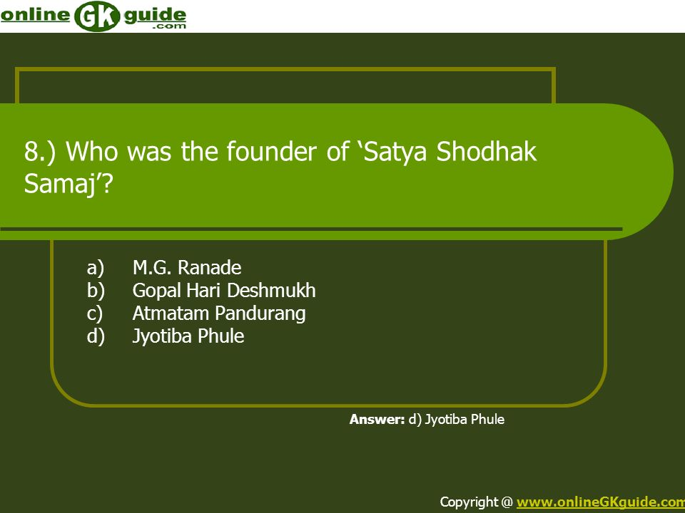 8.) Who was the founder of 'Satya Shodhak Samaj'