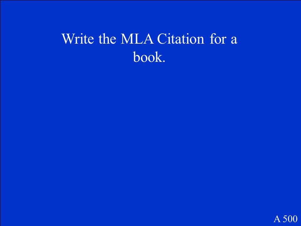 Write the MLA Citation for a book.