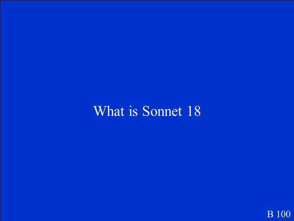 What is Sonnet 18 B 100