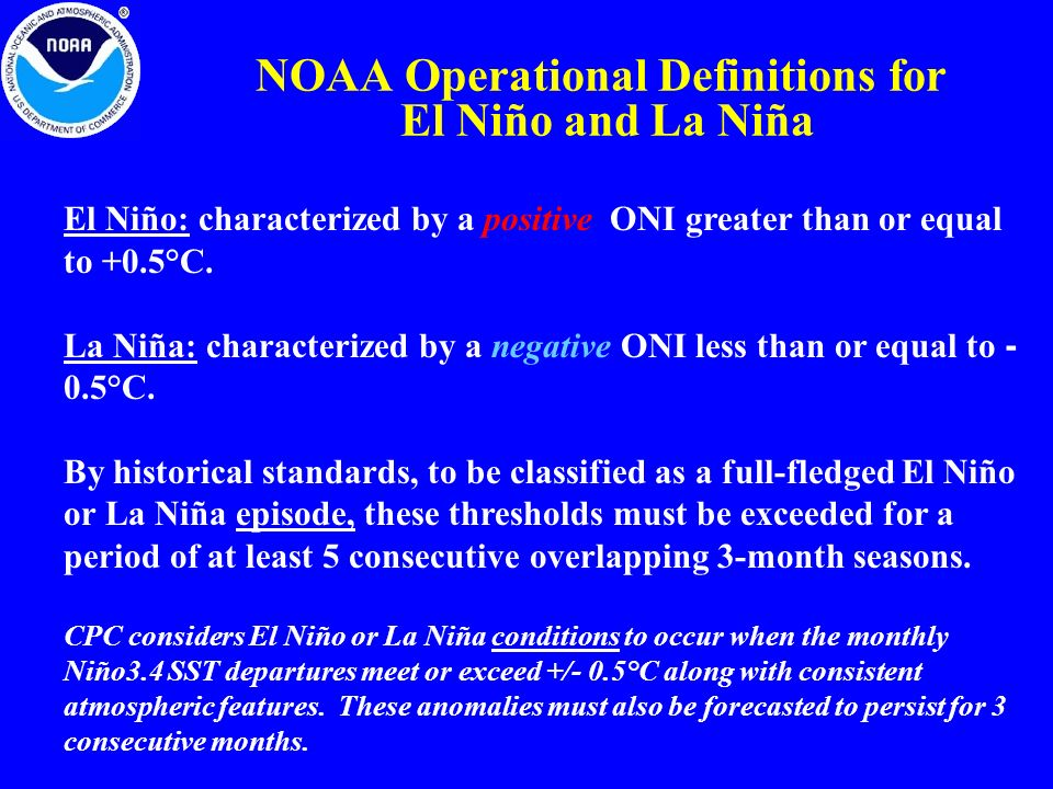 NOAA Operational Definitions for El Niño and La Niña