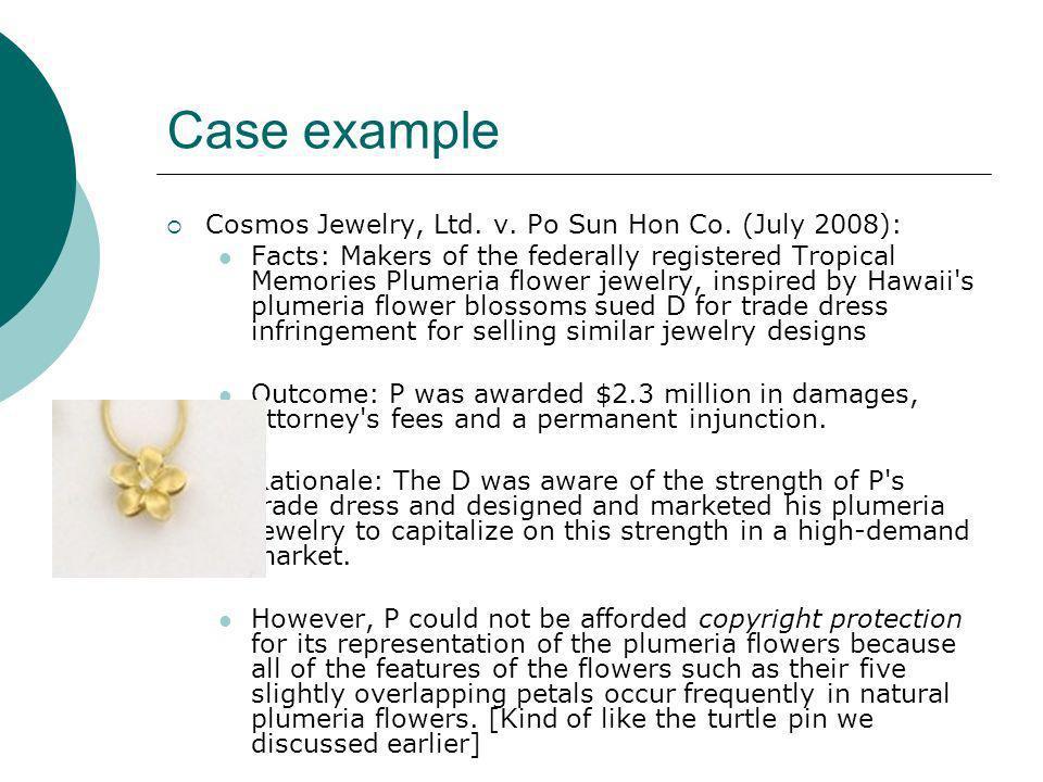 Case example Cosmos Jewelry, Ltd. v. Po Sun Hon Co. (July 2008):
