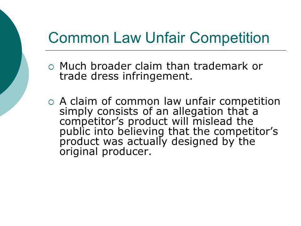 Common Law Unfair Competition