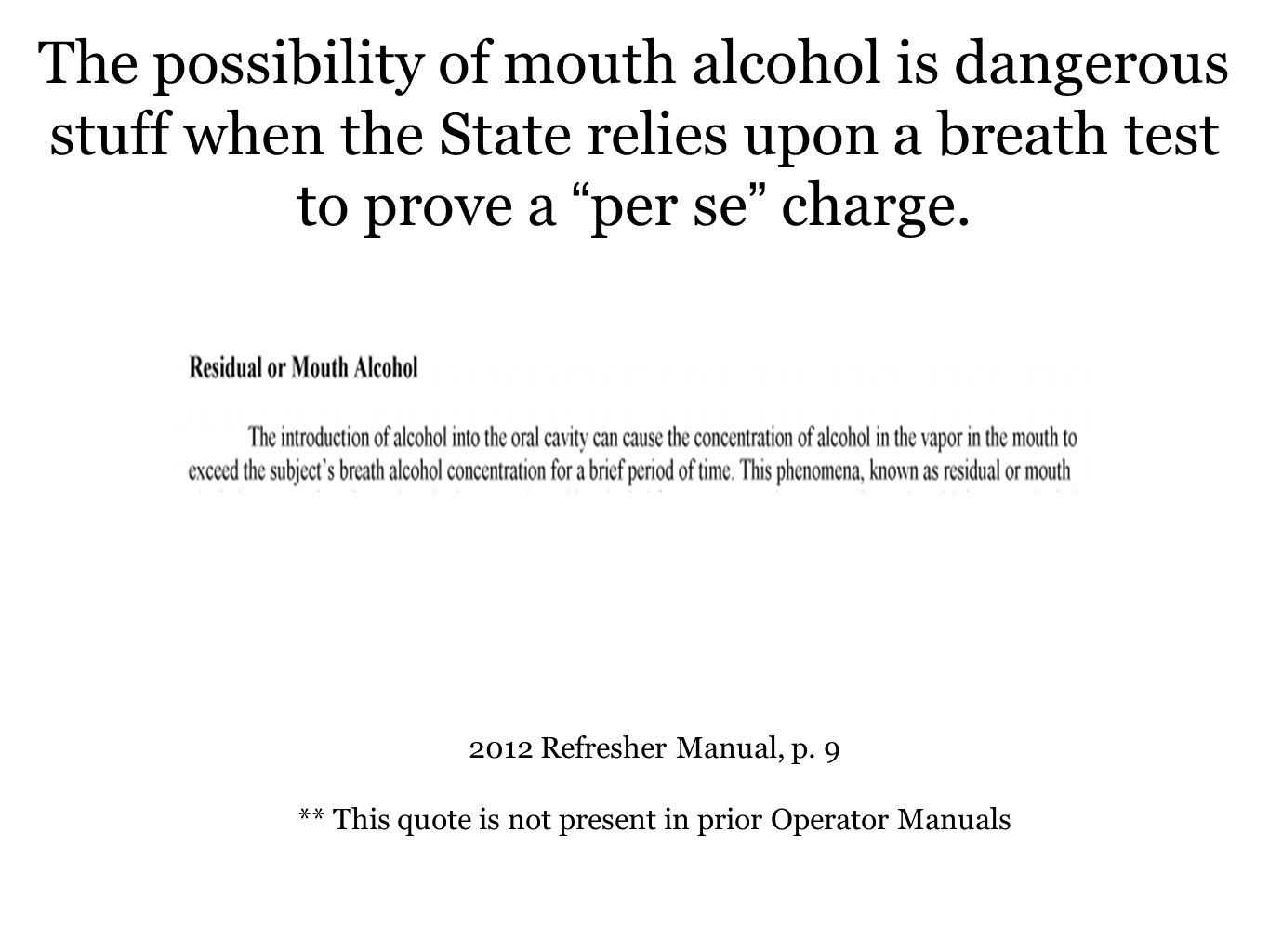 ** This quote is not present in prior Operator Manuals
