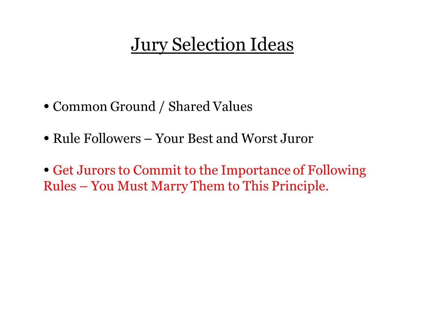 Jury Selection Ideas Common Ground / Shared Values