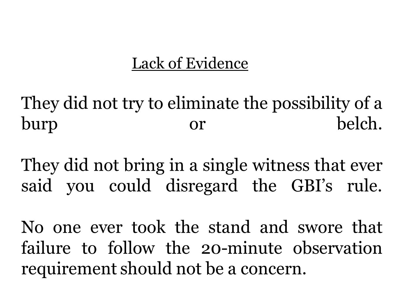Lack of Evidence