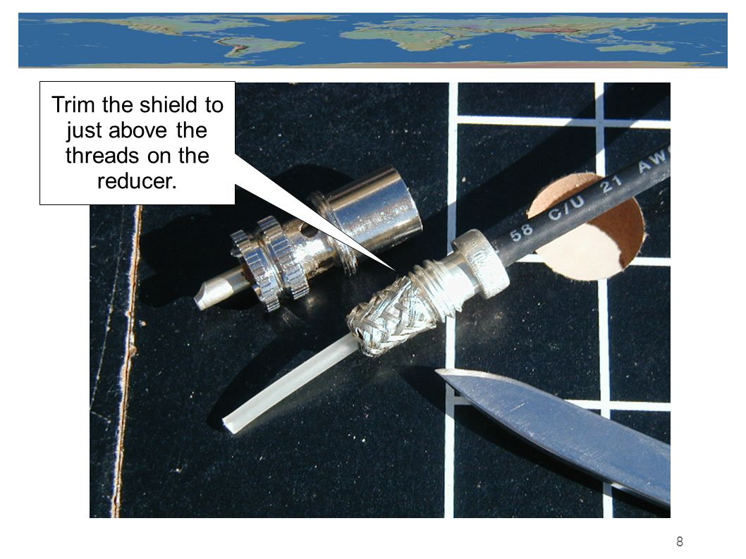 Trim the shield to just above the threads on the reducer.