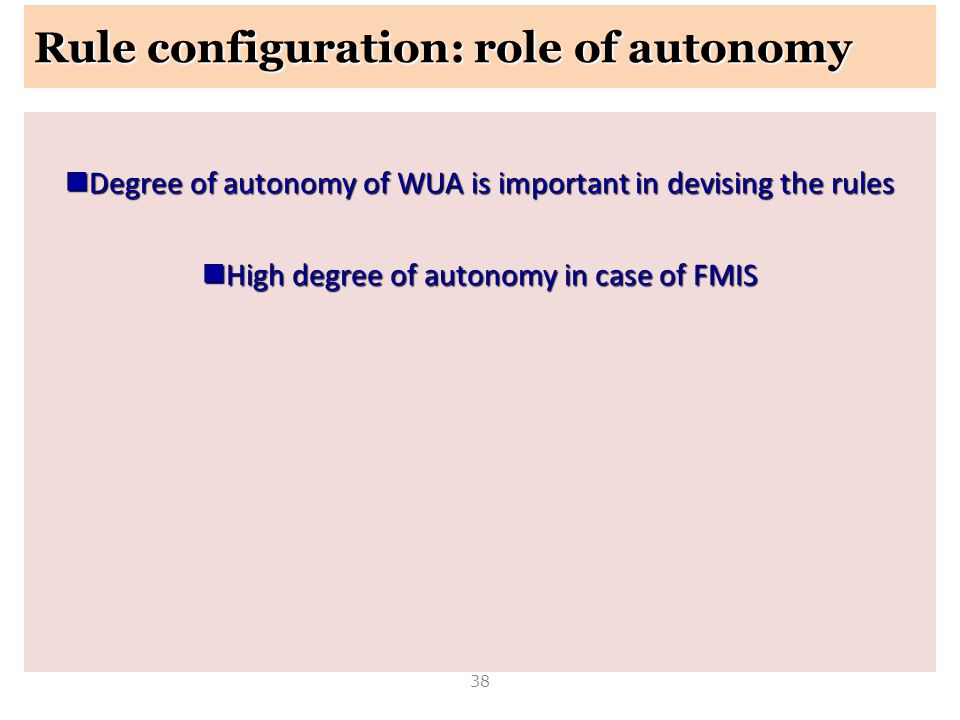 Rule configuration: role of autonomy